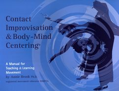 contact editions cover: contact-improvisation-and-body-mind-centering.jpg