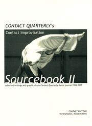 contact editions cover: cq-contact-improvisation-sourcebook-vol-2.jpg