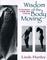 contact editions cover: wisdom-of-the-body-moving.jpg